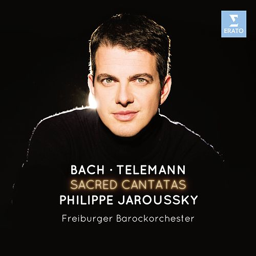 Play & Download Bach & Telemann: Sacred Cantatas by Philippe Jaroussky | Napster