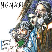 Gente Come Noi (Remastered Version) by Nomadi