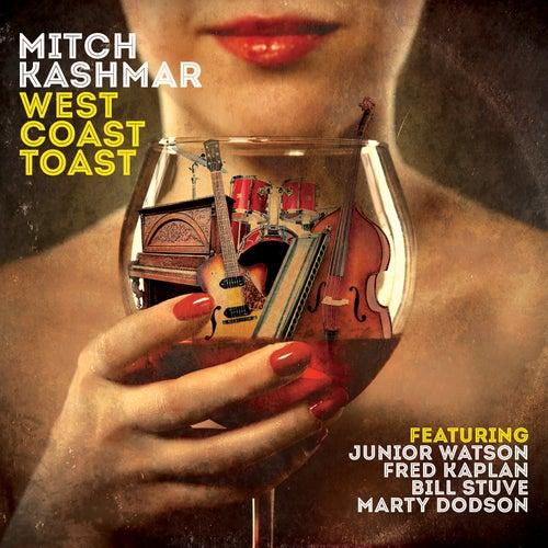 Play & Download West Coast Toast by Mitch Kashmar | Napster