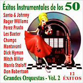 Play & Download Éxitos Instrumentales de los 50 - Grandes Orquestas Vol. 2 by Various Artists | Napster