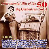 Instrumental Hits of the 50 - Big Orchestras Vol. 1 by Various Artists