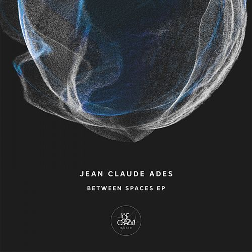 Play & Download Between Spaces EP by Jean Claude Ades | Napster
