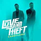 Play & Download Candyland by Love and Theft | Napster