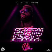 Feisty - Single by Demarco