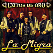 Exitos de Oro by La Migra
