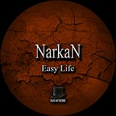 Play & Download Easy Life by Narkan   Napster