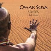 Play & Download Senses by Omar Sosa | Napster