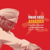 Play & Download Ayaguna by Omar Sosa | Napster