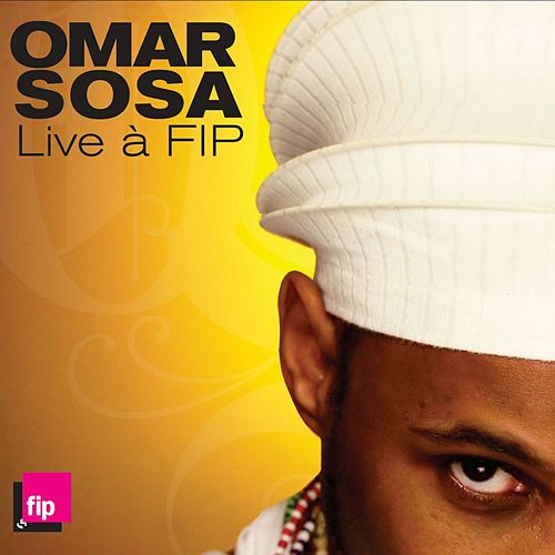 Play & Download Live a FIP by Omar Sosa | Napster