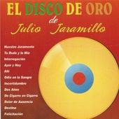 Play & Download El Disco de Oro de Julio Jaramillo by Julio Jaramillo | Napster