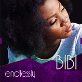 Play & Download Endlessly by Bibi | Napster