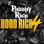 Play & Download Hood Rich 4 by Philthy Rich | Napster