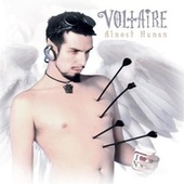 Almost Human by Voltaire