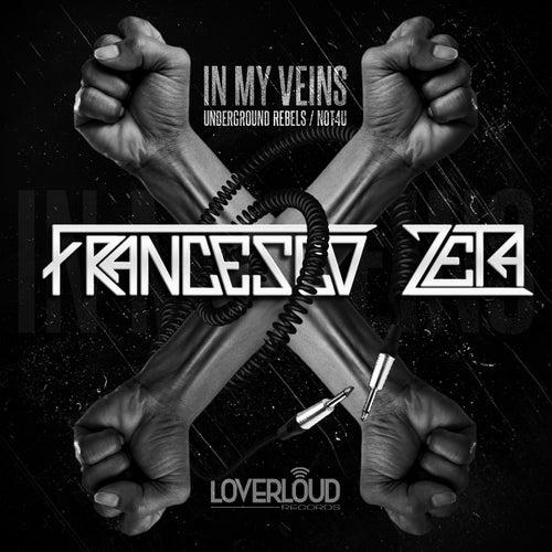 In My Veins by Francesco Zeta
