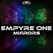 Play & Download Mirrors by Empyre One | Napster