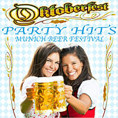 Oktoberfest (Munich Beer Festival) Party Hits by Various Artists