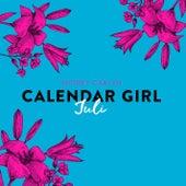 Juli - Calendar Girl 7 (Ungekürzt) von Audrey Carlan