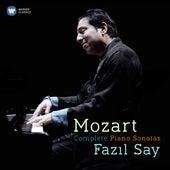 Mozart: Complete Piano Sonatas by Fazil Say