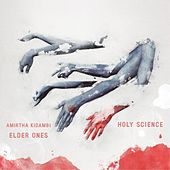 Holy Science by Elder Ones