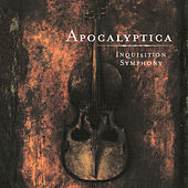 Play & Download Inquisition Symphony by Apocalyptica | Napster