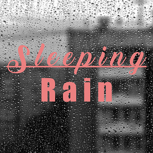 Sleeping rain by Various Artists
