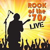 Rock of the '70s In Concert by Various Artists