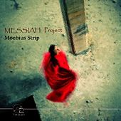 Play & Download Moebius Strip by Messiah Project | Napster