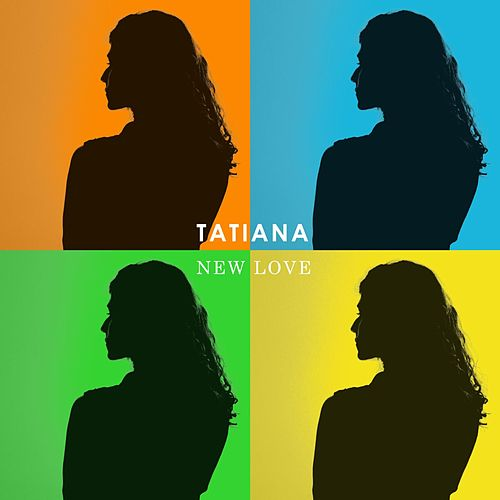 New Love by Tatiana