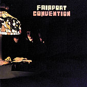 Play & Download Fairport Convention (1st LP) by Fairport Convention | Napster