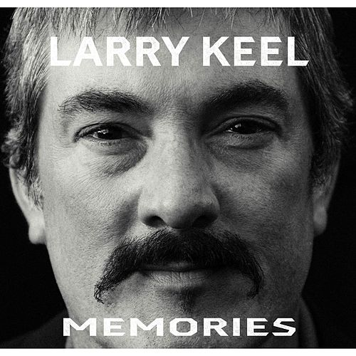 Play & Download Memories by Larry Keel | Napster
