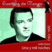 Play & Download Una y mil noches (1953 - 1958) by Julio Sosa | Napster