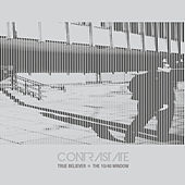 Play & Download True Believer / The 10/40 Window by Contrastate | Napster