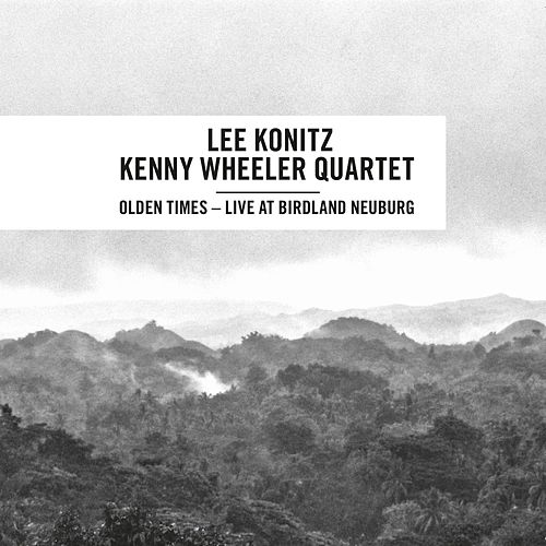 Olden Times (Live) by Lee Konitz
