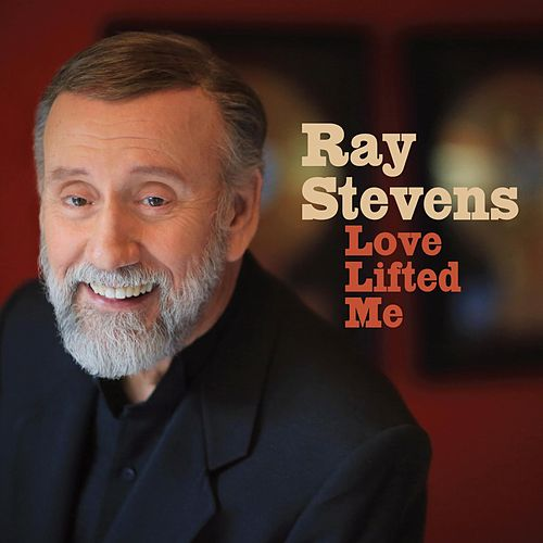 Love Lifted Me von Ray Stevens