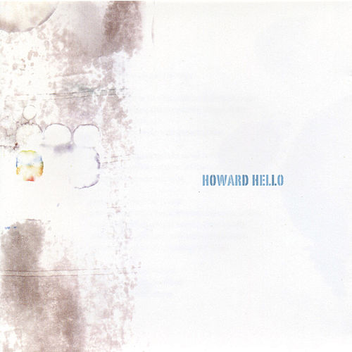 Play & Download Howard Hello by Howard Hello | Napster