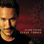 Play & Download Un Mundo Diferente by Diego Torres | Napster