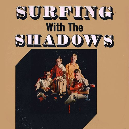 Surfing with the Shadows by The Shadows