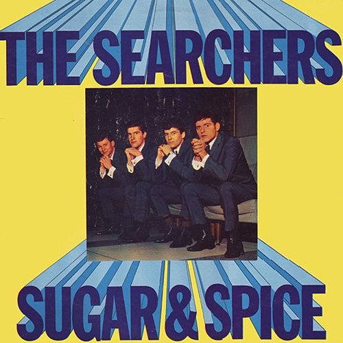 Sugar and Spice by The Searchers