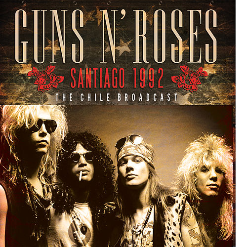 Santiago 1992 (Live) von Guns N' Roses