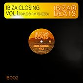 Play & Download Ibiza Closing Vol. 1 (Compiled and Mixed by Funk 78 & Deebiza) by Various Artists | Napster