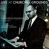 Live at Churchill Grounds by Matthew Kaminski