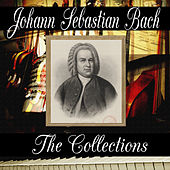 Play & Download Johann Sebastian Bach: The Collection by Johann Sebastian Bach | Napster