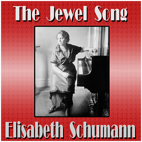 The Jewel Song von Elisabeth Schumann
