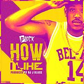 Play & Download How I Like by Block   Napster