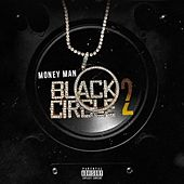 Black Circle 2 by Money Man