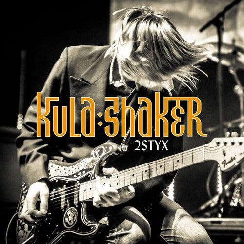 Play & Download 2 Styx by Kula Shaker | Napster