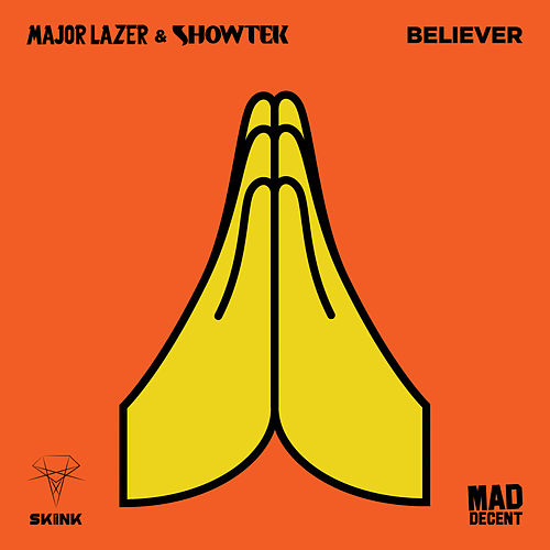 Play & Download Believer by Major Lazer | Napster