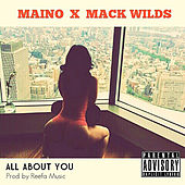 Play & Download All About You (feat. Mack Wild) by Maino | Napster