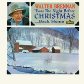 'Twas The Night Before Christmas...Back Home by Walter Brennan