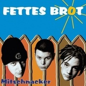 Play & Download Mitschnacker by Fettes Brot | Napster